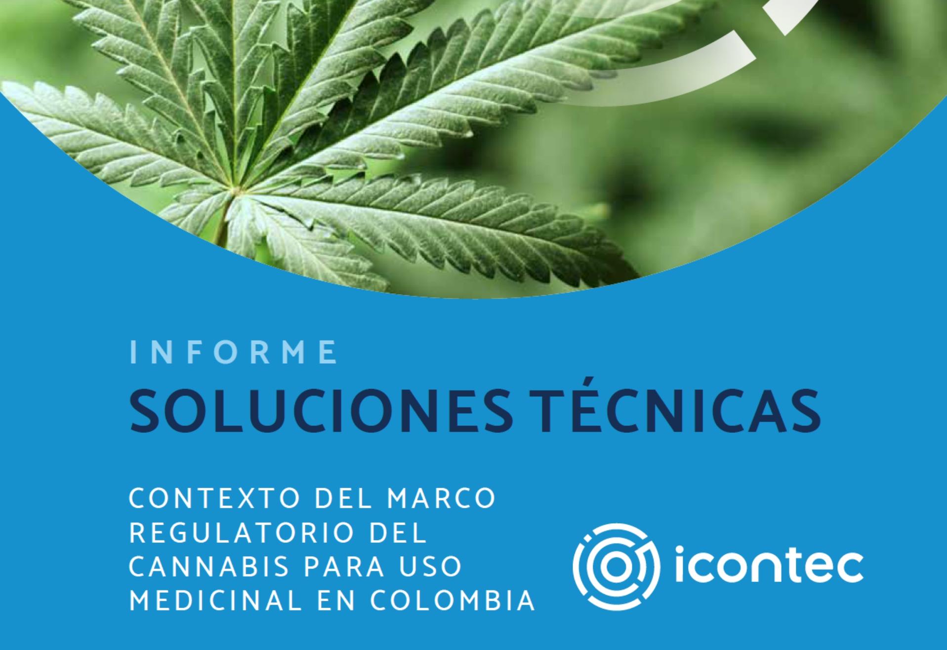 Contexto del marco regulatorio del Cannabis para uso medicinal